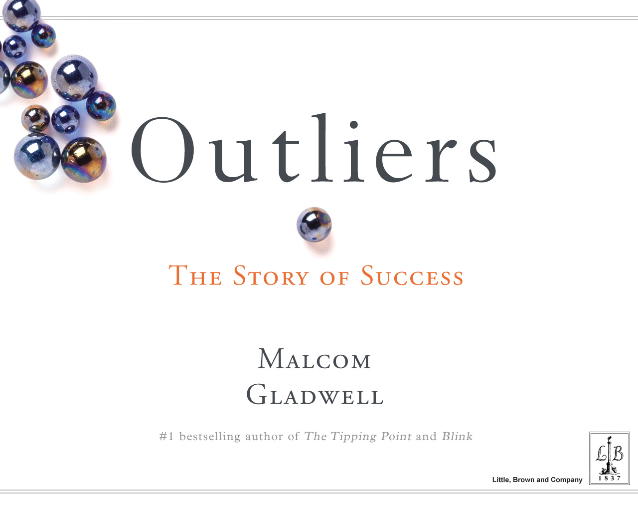 rhetorical strategies in outliers by malcom gladwell Blink speed summary: the power of thinking without thinking gladwell discussing the iat with oprah short backgrounder on the.